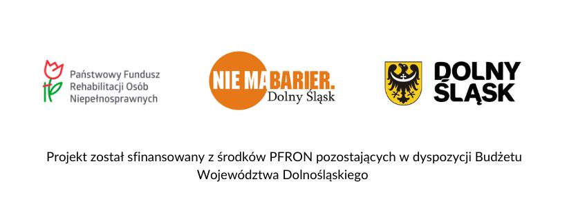 """Grafika przedstawia trzy logotypy. Pierwszy od lewej to logo Państwowego Funduszu Rehabilitacji Osób Niepełnosprawnych, środkowy Nie ma barier Dolny Śląsk, trzeci po prawej przedstawia logo Dolnego Śląska. Pod spodem widnieje napis """"Projekt został sfinansowany ze środków PFRON pozostających w dyspozycji Budżetu Województwa Dolnośląskiego"""