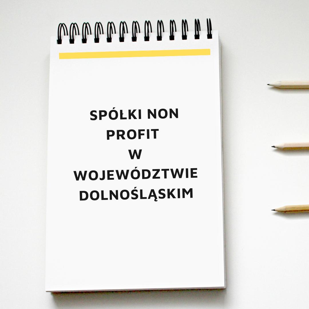 Pobierz listę spółek non profit w województwie dolnośląskim