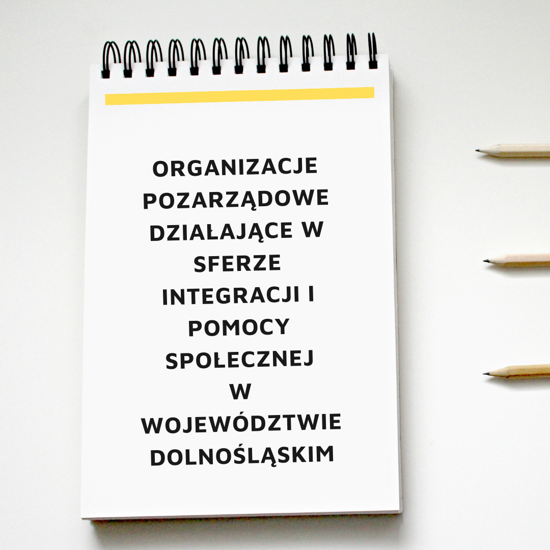 Pobierz listę organizacji pozarządowych działających w sferze integracji i pomocy społecznej w województwie dolnośląskim